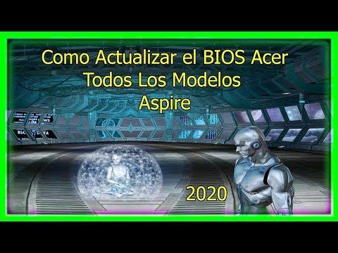 Como Actualizar BIOS Acer Aspire Todos Los Modelos 2020