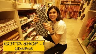 Gotta Shop || Part 1 || Udaipur