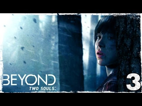 Смотреть прохождение игры Beyond: Two Souls. Серия 3: Чудища.