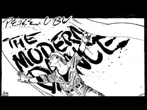 Pere Ubu - The Modern Dance