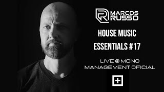 Marcos Russo @ House Music Essentials #17 [LIVE SET]