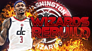 BLOWING UP THE WIZARDS REBUILD! (NBA 2K20)