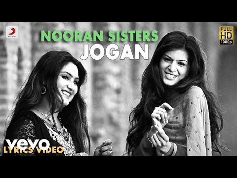 Nooran Sisters - Jogan | Naina Di Gal | Lyric Video