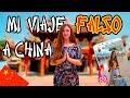 48 HORAS MINTIENDO - MI FALSO VIAJE A CHINA
