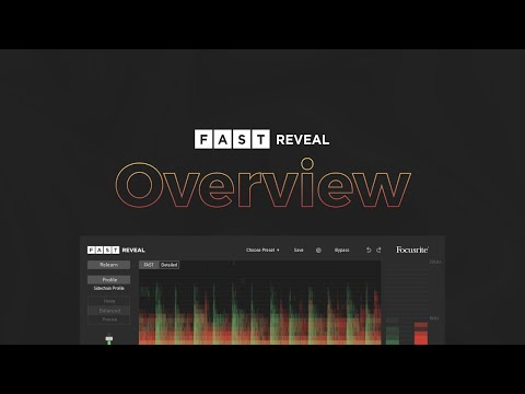 Give your sounds space, effortlessly with FAST Reveal