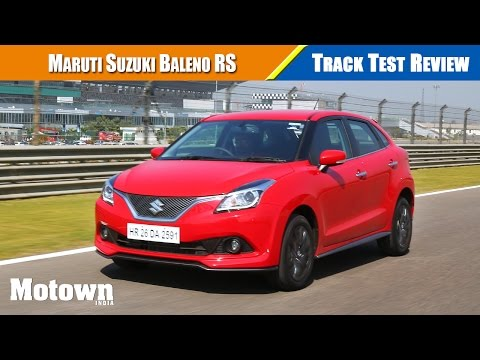 Maruti Suzuki Baleno RS First Drive on Buddh International Circuit