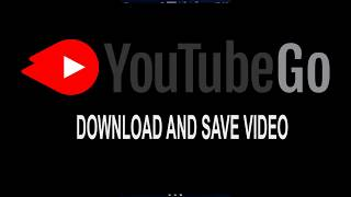 YouTube Go Download and save video screenshot 1