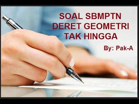 SBMPTN Matematika: Kejam sekali soalnya, Deret Geometri Tak Hingga