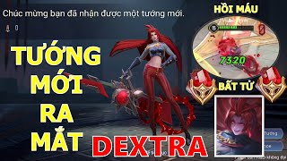Tướng mới DEXTRA ra mắt hồi máu gần 10K Đá quý gọi tên Kết hợp đặc biệt với Sinestrea