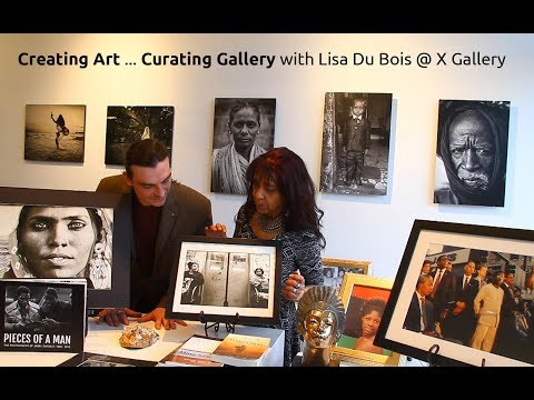 SPECIAL: Creating Art... Curating Gallery with Lisa Du Bois at X Gallery