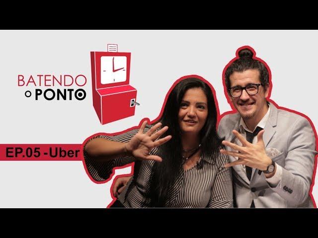 AFONSO PADILHA - BATENDO O PONTO - EP.05: UBER