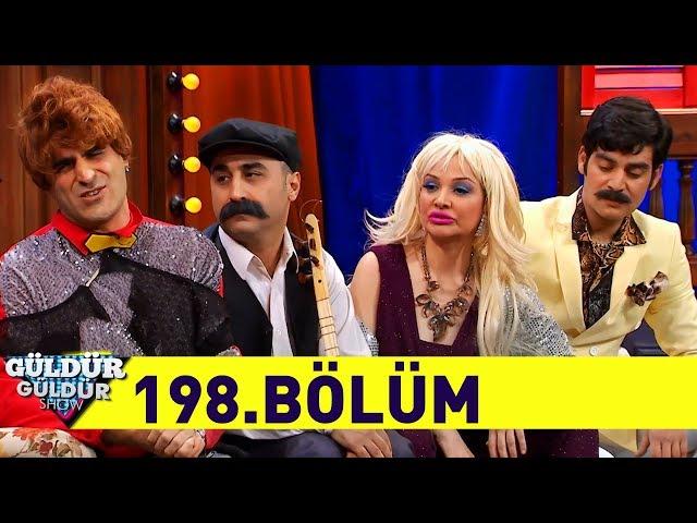 Güldür Güldür Show 198.Bölüm (Tek Parça Full HD)