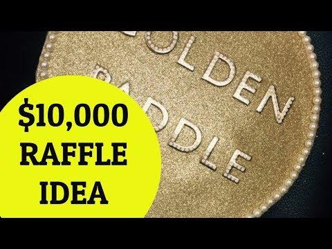 $10,000 Raffle Ideas: Golden Ticket & Golden Paddle