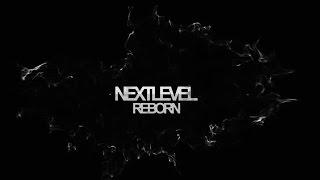 NEXT LEVEL - REBORN [FREE STEP] @worldofdance