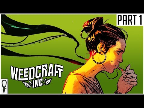 IT'S THE DEVIL'S LETTUCE! - Weedcraft Inc - Part 1 - Gameplay Lets Play Walkthrough