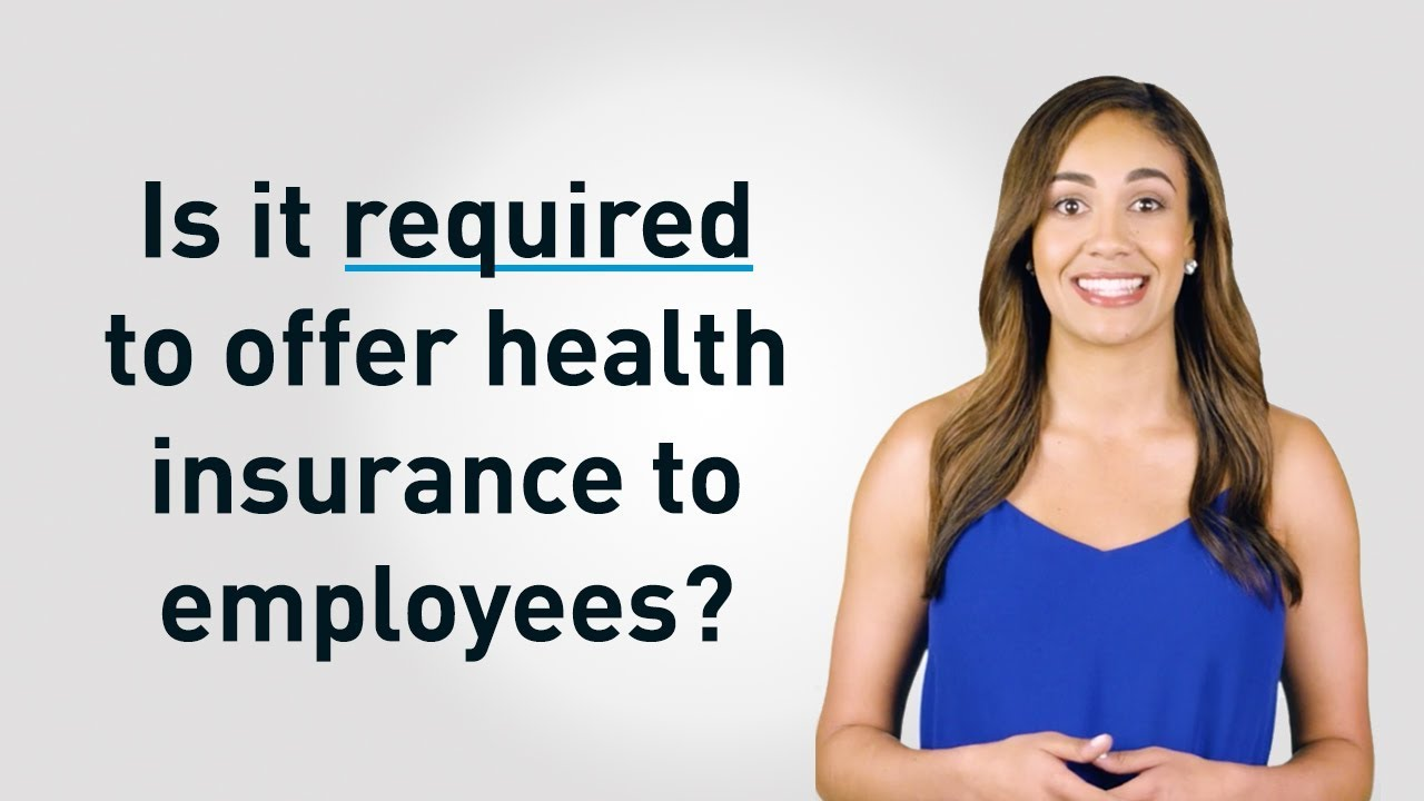 Are Small Business Required to Provide Health Insurance to ...