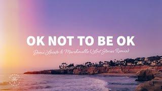 Marshmello & Demi Lovato - Ok Not To Be Ok (Lyrics) Lost Stories Remix
