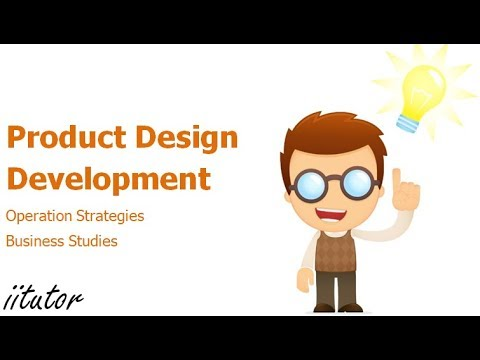 √ Operations Strategies: Product design and development | iitutor