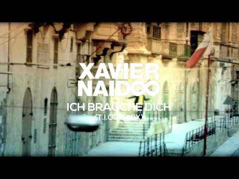 Xavier Naidoo - Ich brauche Dich (T.I.O. Remix) [Official Video]