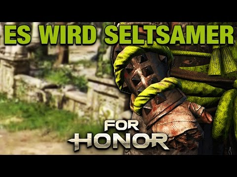 For Honor Gameplay German #27 - Es wird immer Seltsamer - Lets Play For Honor