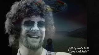Jeff Lynne's ELO - Love And Rain (Amor y Lluvia)
