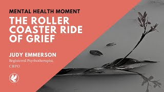 MHM: The Roller Coaster Ride of Grief