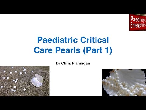 Paediatric Critical Care Pearls - Part 1