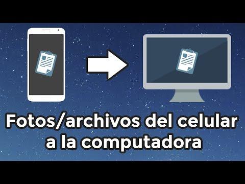 Cómo pasar fotos o archivos del celular a la computadora