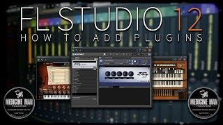 FL Studio 12 - How To Add Plugins