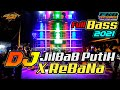 DJ TIKTOK TERBARU 2021 - DJ JILBAB PUTIH X REBANA Versi Sholawat
