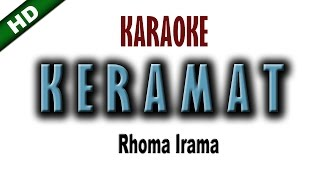 Download Keramat KARAOKE -  Rhoma Irama