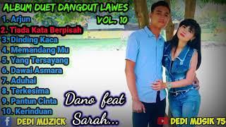 [Dedi Musik] | Album Duet Dangdut Lawas Vol.10 | Cover By : Vj.Sarah Feat Vj. Dano.