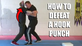 HOW TO DEFEAT A HOOK PUNCH | Sifu Steven Burton