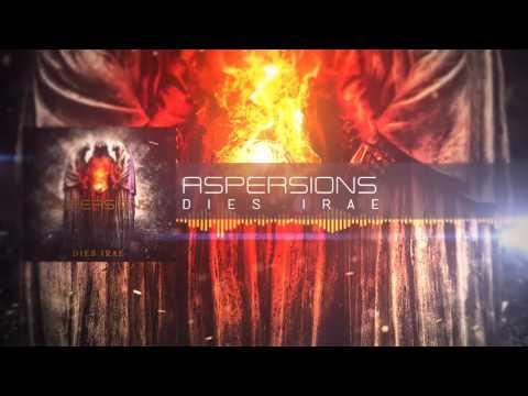 Aspersions - Dies Irae