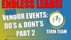 Endless Leads Vendor Events Do's & Don'ts Pt 2 With Dan Lamb