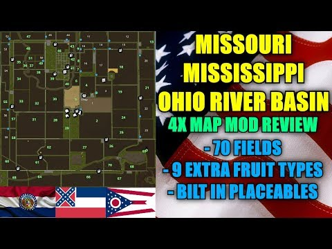 "FS17 - Missouri Mississippi Ohio River Basin 4x Map ""Map Mod Review"""