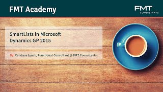 Tutorial: Introduction to SmartLists in Microsoft Dynamics GP 2015