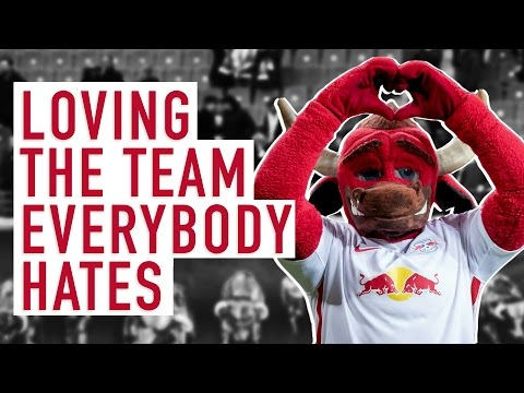 RB Leipzig- Loving The Team Everybody Hates