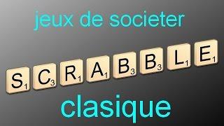 Présentation du jeux le Scrabble classique