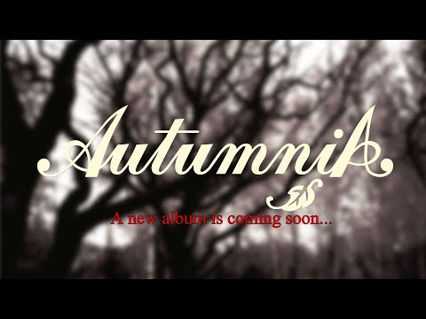 AUTUMNIA - A Moment Of Delight (Official Audio) Single 2020 │ A New Album Is Coming Soon...