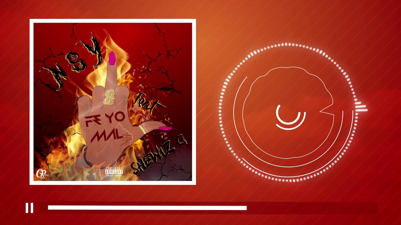 Nsy x ShewizzG -  Fè Yo Mal  (PROD TRAPPY)
