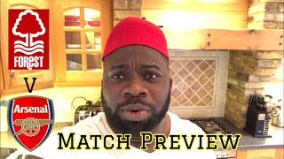 Nottingham Forest V Arsenal | Let's Start The FA Cup Defence With A Convincing Win| Match Preview