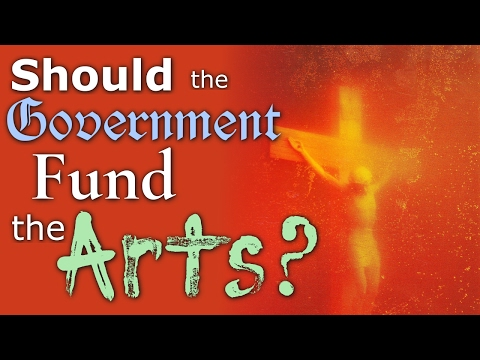 Should the Government Fund The Arts?