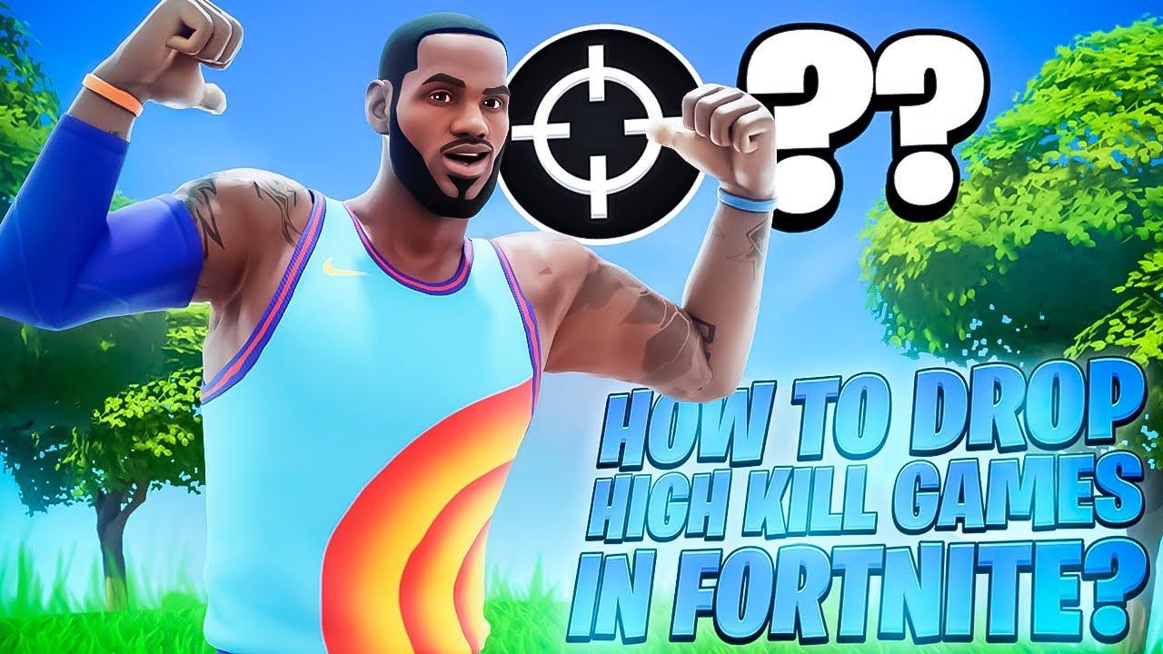 How to Drop High Kill Games In Season 7 Fortnite!