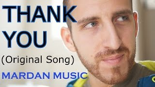 Mardan Music - Thank You (Original Song)