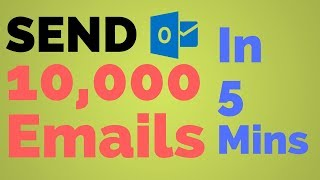 Send 10,000 Emails In 5 Mins | Outlook Email Marketing