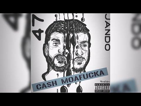 JanDo - Cash Moafucka (FEAT. 47) (PROD. RockTeeBeats) (Audio)