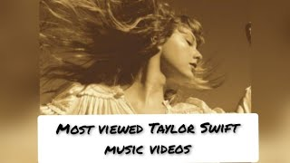 TOP 45 | MOST VIEWED TAYLOR SWIFT MUSIC VIDEOS | APRIL 2021