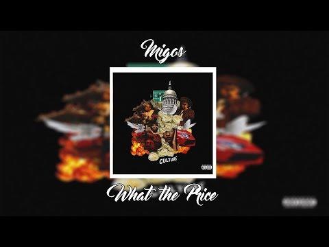 Migos - What the Price   +Lyrics (CULTURE ALBUM)
