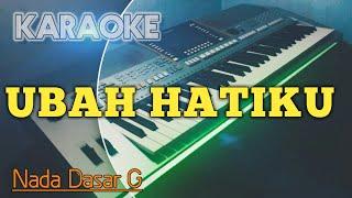 Download UBAH HATIKU (Nada G) Karaoke Rohani Kristen